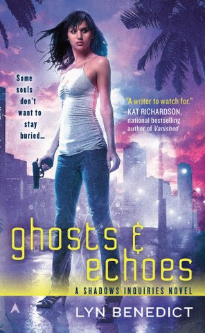 Ghosts and Echoes by Lyn Benedict