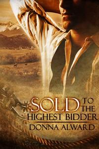 """Sold to the Highest Bidder"" by Donna Alward"