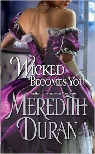 wicked becomes you  by Meredith Duran