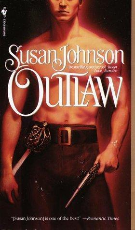 Outlaw by Susan Johnson