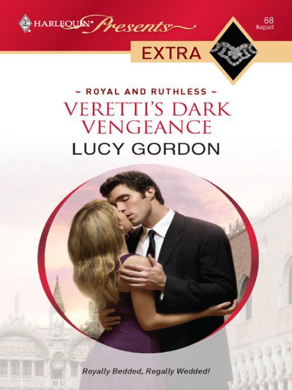 Veretti's Dark Vengeance by Lucy Gordon
