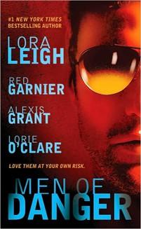 Men of Danger lora Leigh