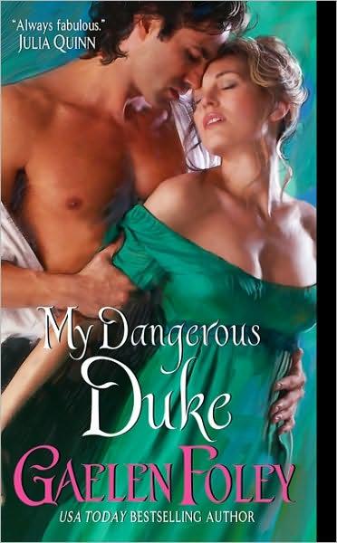 My Dangerous Duke by Gaelen Foley