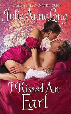 I Kissed An Earl by Julie Ann Long