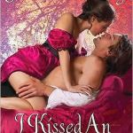 I Kissed An Earl by Julie Ann Long