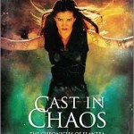 Cast in Chaos by MIchelle Sagura