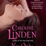 You Only Love Once by Caroline Linden