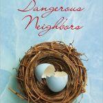 Dangerous Neighbors by Beth Kephart