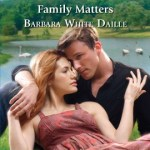 Family Matters by Barbara White Daille