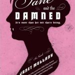 Jane and the Damned: A Novel Janet Mullany