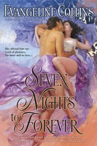 Seven Nights to Forever by Evangeline Collins