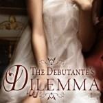 Debutante's Dilemma