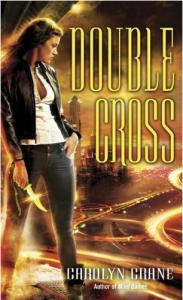 Double Cross Written by Carolyn Crane
