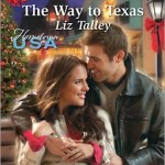 REVIEW: The Way to Texas by Liz Talley