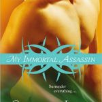 My Immortal Assassin By Carolyn Jewel
