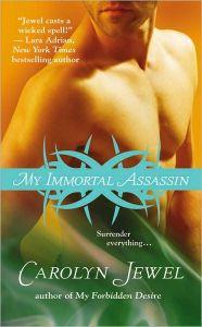 My Immortal Assassin By Carolyn Jewel
