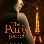 The Paris Secret by Angela Henry