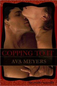 Copping to It by Ava Meyer