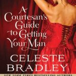 Courtesan's Guide to Getting Your Man