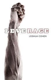 Leverage Joshua COhen