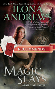 Magic Slays Ilona Andrews