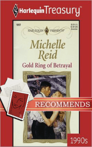 Gold Ring of Betrayal Michelle Reid
