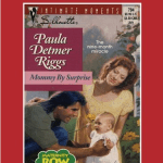 Mommy by Surprise by Paula Detmer Riggs