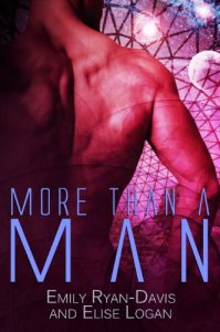 More than a ManEmily Ryan-Davis Elise Logan