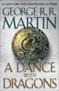 A Dance with Dragons by George RR Martin