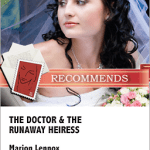 The Doctor & the Runaway Heiress by Marion Lennox
