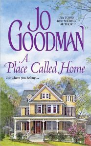 A Place Called HomeJo Goodman