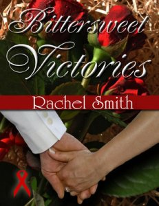 Bittersweet Victories	Rachel Smith