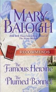 Famous Heroine Plumed BonnetMary Balogh
