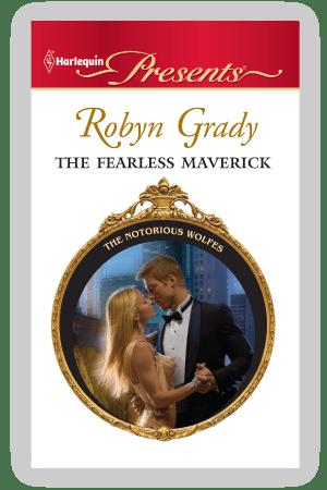Fearless Maverick Robyn Grady