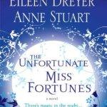 The Unfortunate Miss Fortunes Crusie, Stuart, Dreyer