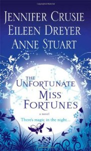 The Unfortunate Miss Fortunes Crusie, Stuart, Dreyer