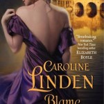 Blame it on Bath by Caroline Linden