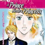 A Prince Needs a Princess by Barbara McMahon and Reiko Kishida
