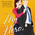 My Hero by Marianna Jameson