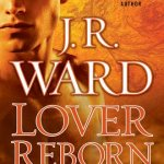 Lover Reborn by J. R. Ward