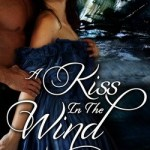 A Kiss in the Wind by Jennifer Bray-Weber
