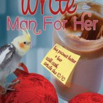 The Write Man for Her - Christie Walker Bos