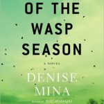 The End of Wasp Season by Denise Mina