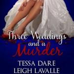 Three Weddings and a Murder by Tessa Dare