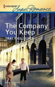 The Company You Keep Tracy Kelleher