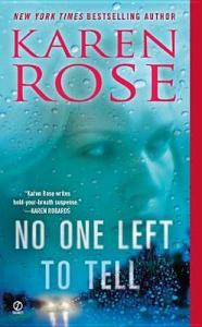 No One Left to Tell by Karen Rose