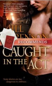 Caught in the Act Jill Sorenson