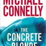 The Concrete Blonde (Harry Bosch Series #3) by Michael Connelly