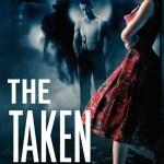 The Taken (Celestial Blues Series #1) by Vicki Pettersson