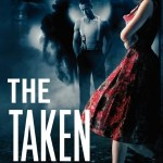 The Taken (Celestial Blues Series #1) by Vicki Pettersson